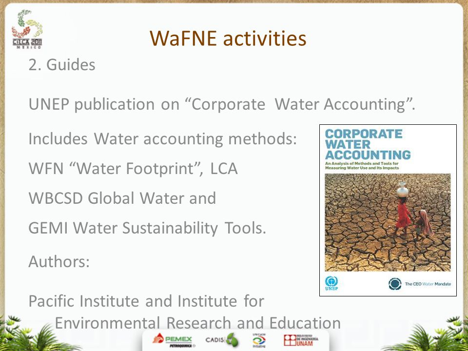 WaFNE activities 2.Guides UNEP publication on Corporate Water Accounting .