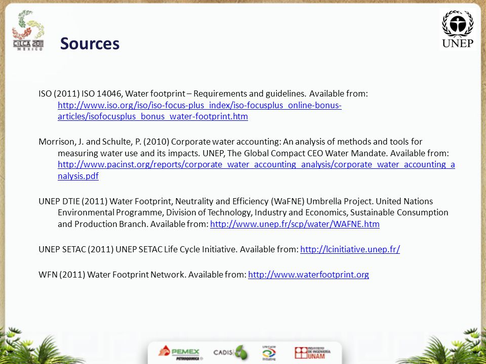 Sources ISO (2011) ISO 14046, Water footprint – Requirements and guidelines.
