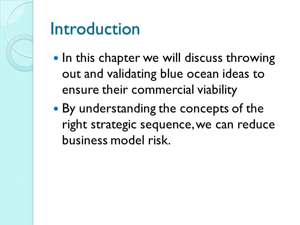Sequence of Blue Ocean Strategy Buyer Utility Is there exceptional buyer utility in your business idea.