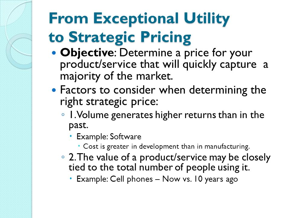 Strategic Pricing Issue: Free Riders - those who consume more than their fair share of a resource, or shoulder less than a fair share of the costs of its production.