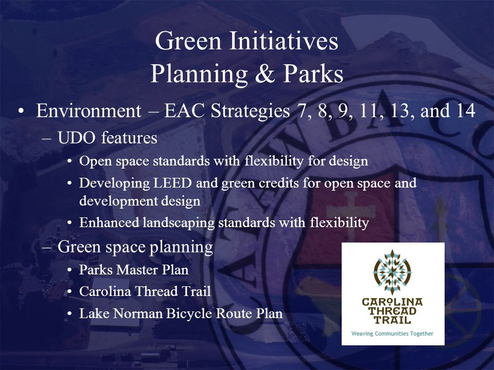 Green Initiatives Planning & Parks Energy – EAC Strategies #4, 9, 11, 12, 13 and 14 – Transportation Planning Comprehensive transportation plan Regional transit linkage facilities – Bridgewater project Regional corridor planning and studies – Hwy.