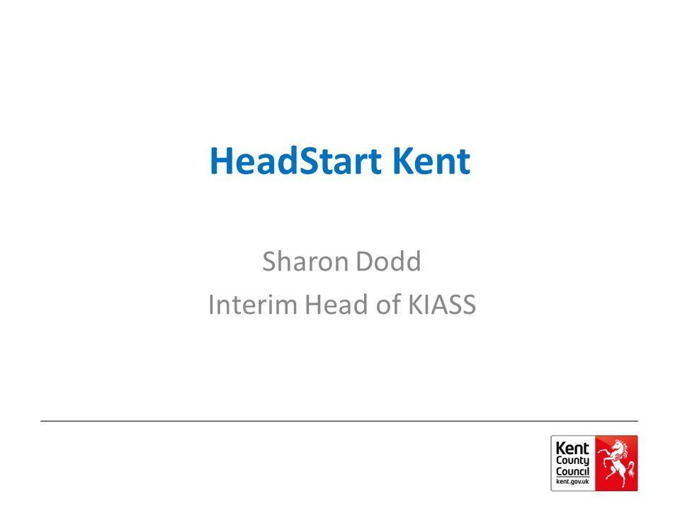 HeadStart Kent Sharon Dodd Interim Head of KIASS