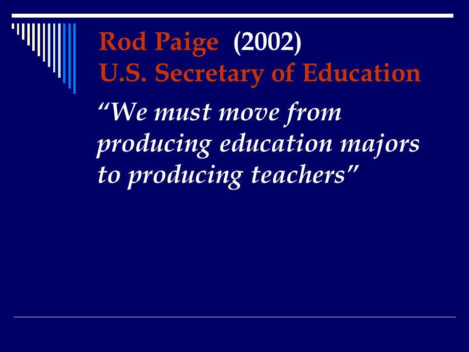Rod Paige (2002) U.S.
