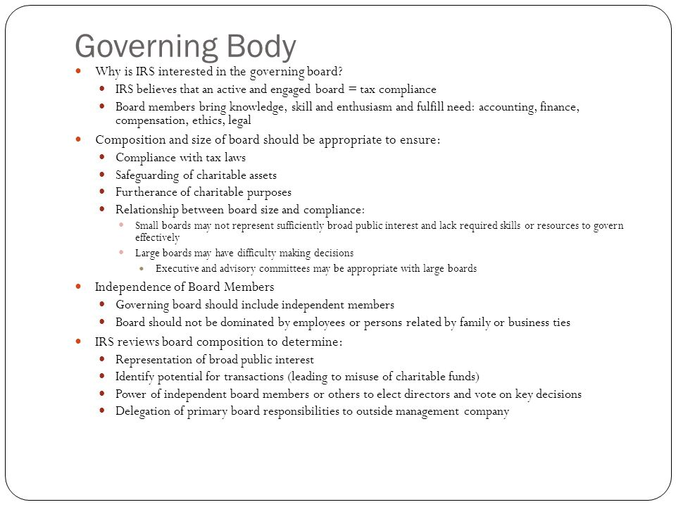 Governing Body Why is IRS interested in the governing board.
