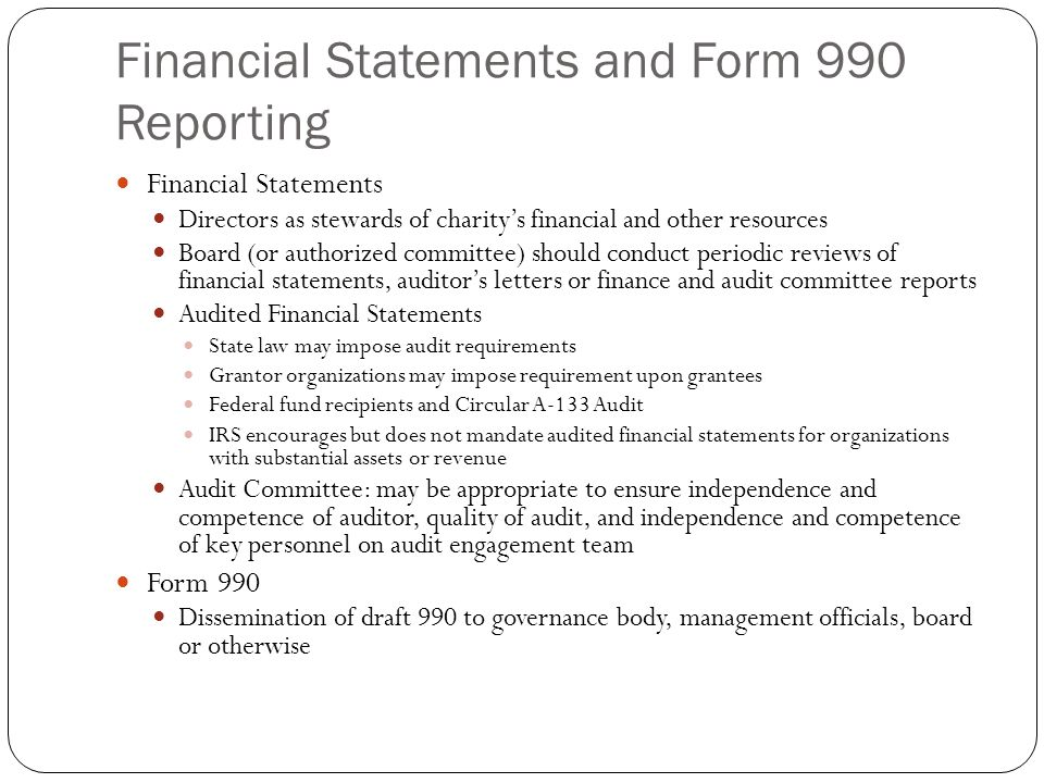 Financial Statements and Form 990 Reporting Financial Statements Directors as stewards of charity's financial and other resources Board (or authorized
