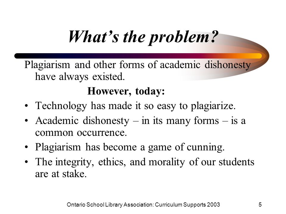 Ontario School Library Association: Curriculum Supports 20035 What's the problem.