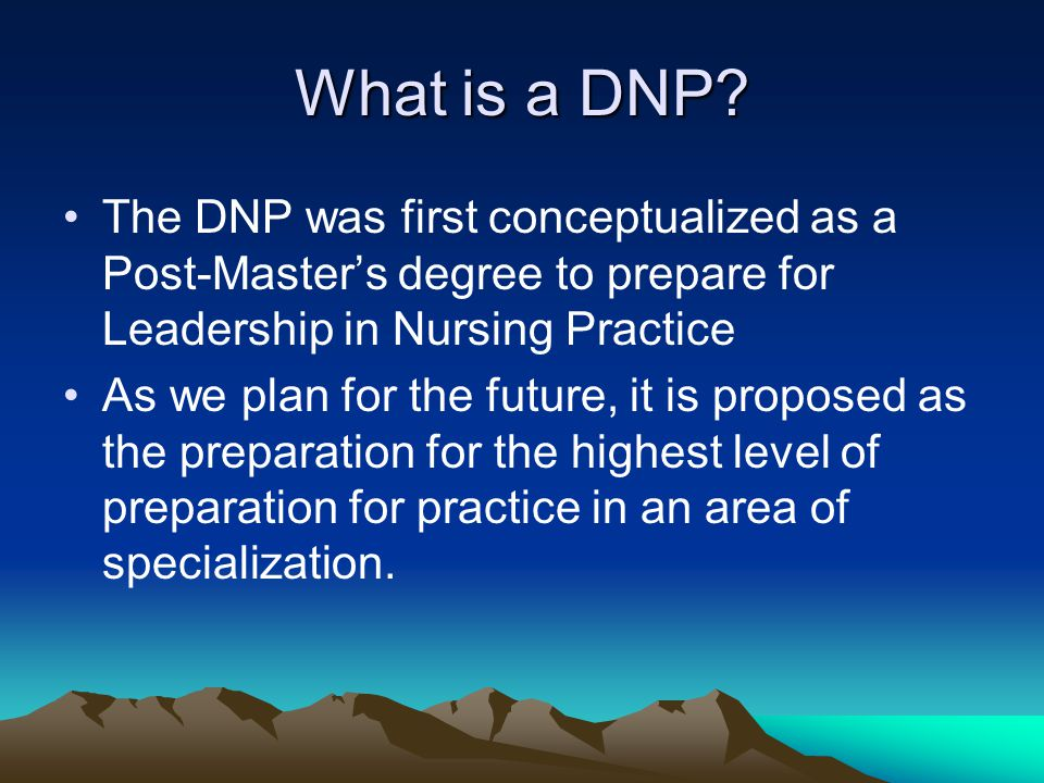 What is a DNP.
