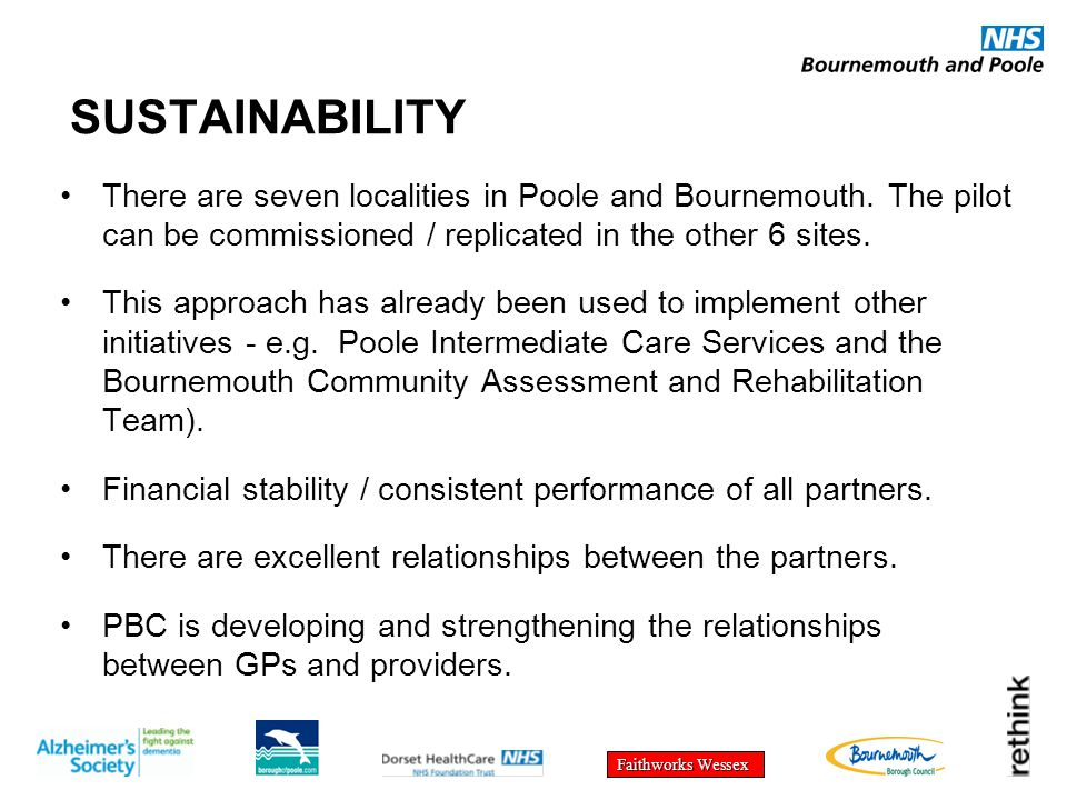 Faithworks Wessex SUSTAINABILITY There are seven localities in Poole and Bournemouth.