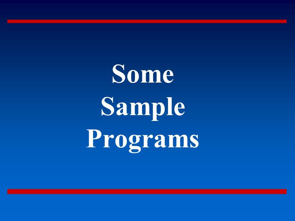 Some Sample Programs