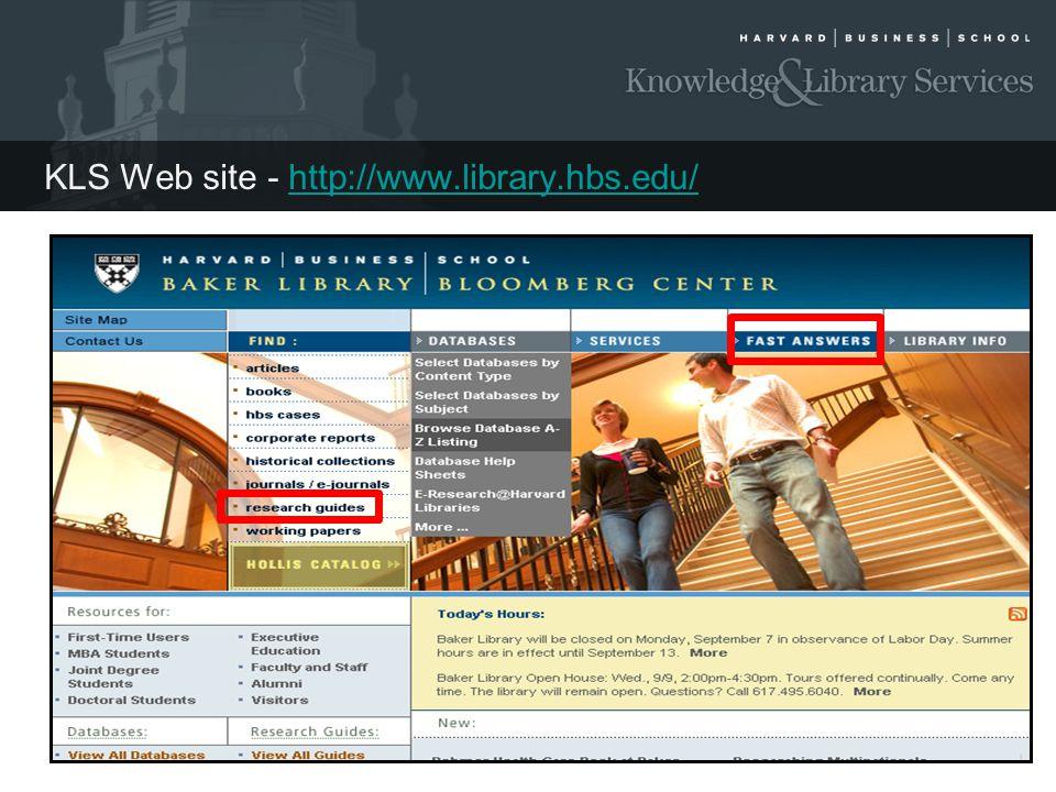 KLS Web site - http://www.library.hbs.edu/http://www.library.hbs.edu/