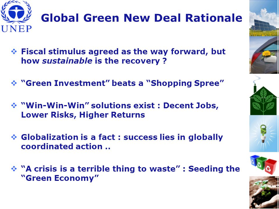 Global Green New Deal Rationale  Fiscal stimulus agreed as the way forward, but how sustainable is the recovery .