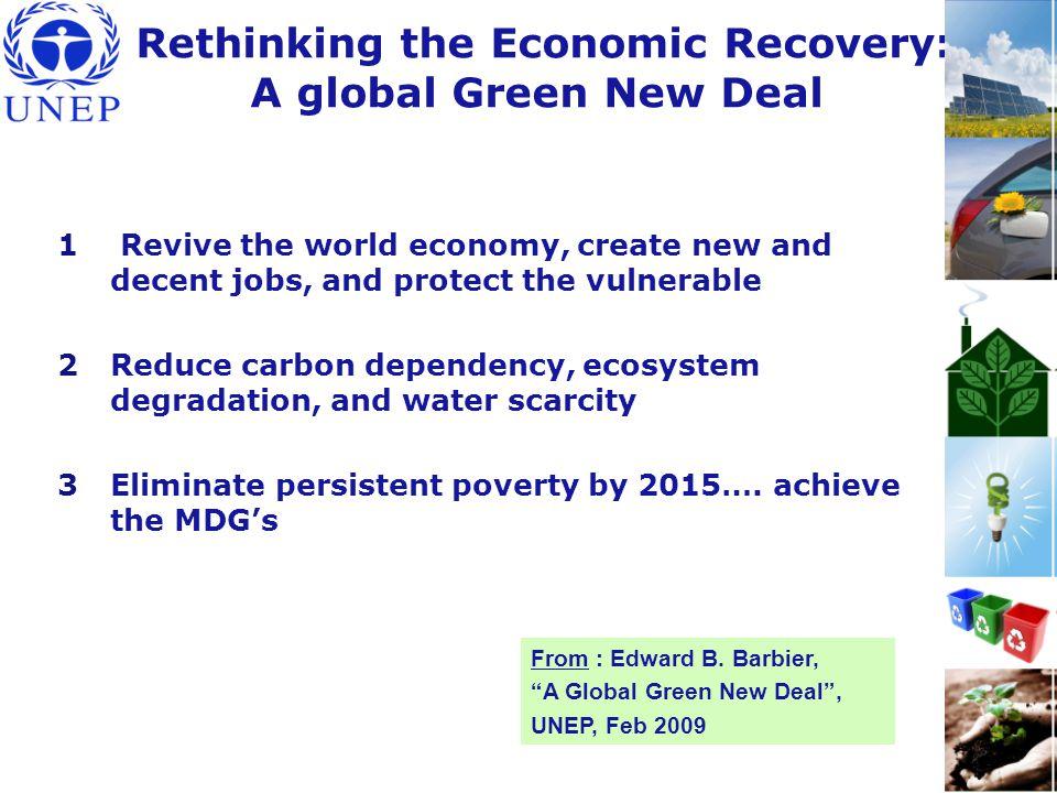 UNEP Green Economy Website http://www.unep.org/greeneconomy/ More Information