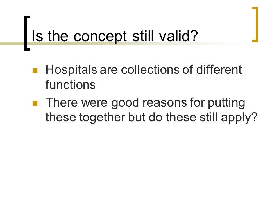 Is the concept still valid.