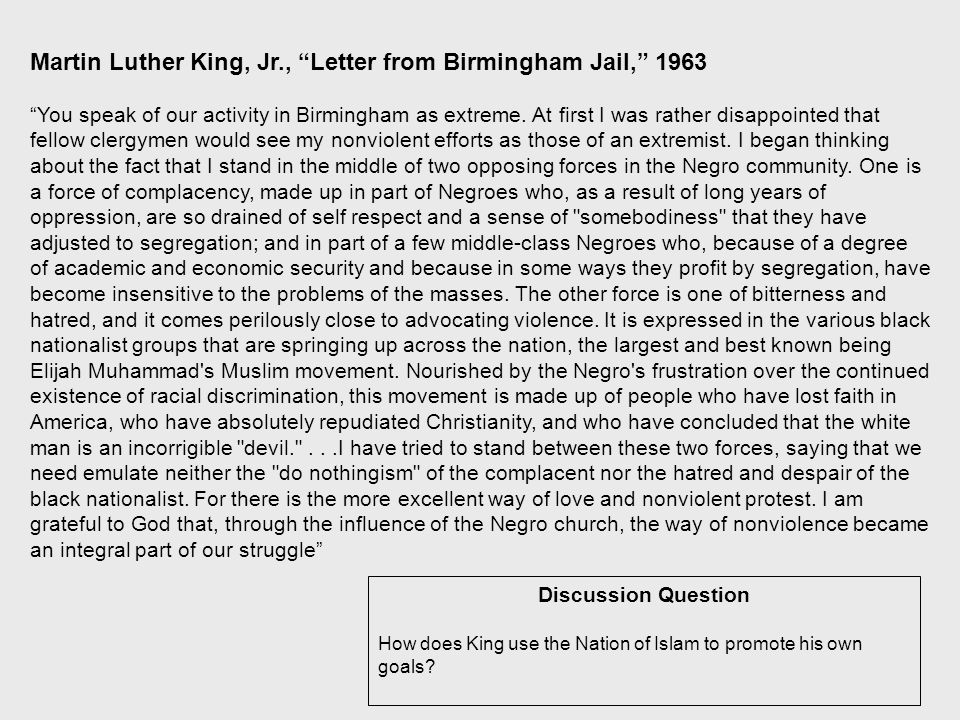 Discussion Question How does King use the Nation of Islam to promote his own goals.