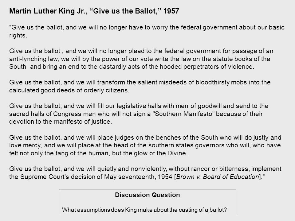 Discussion Question What assumptions does King make about the casting of a ballot.