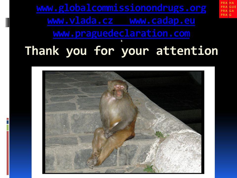 www.globalcommissionondrugs.org www.vlada.cz www.cadap.eu www.praguedeclaration.com www.globalcommissionondrugs.org www.vlada.cz www.cadap.eu www.prag