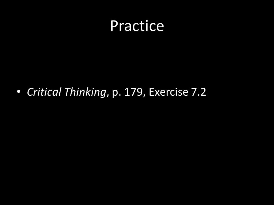 Practice Critical Thinking, p. 179, Exercise 7.2