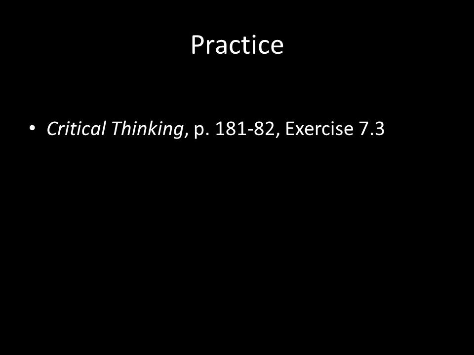 Practice Critical Thinking, p. 181-82, Exercise 7.3