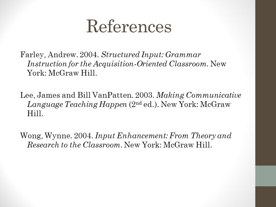 References Farley, Andrew. 2004.