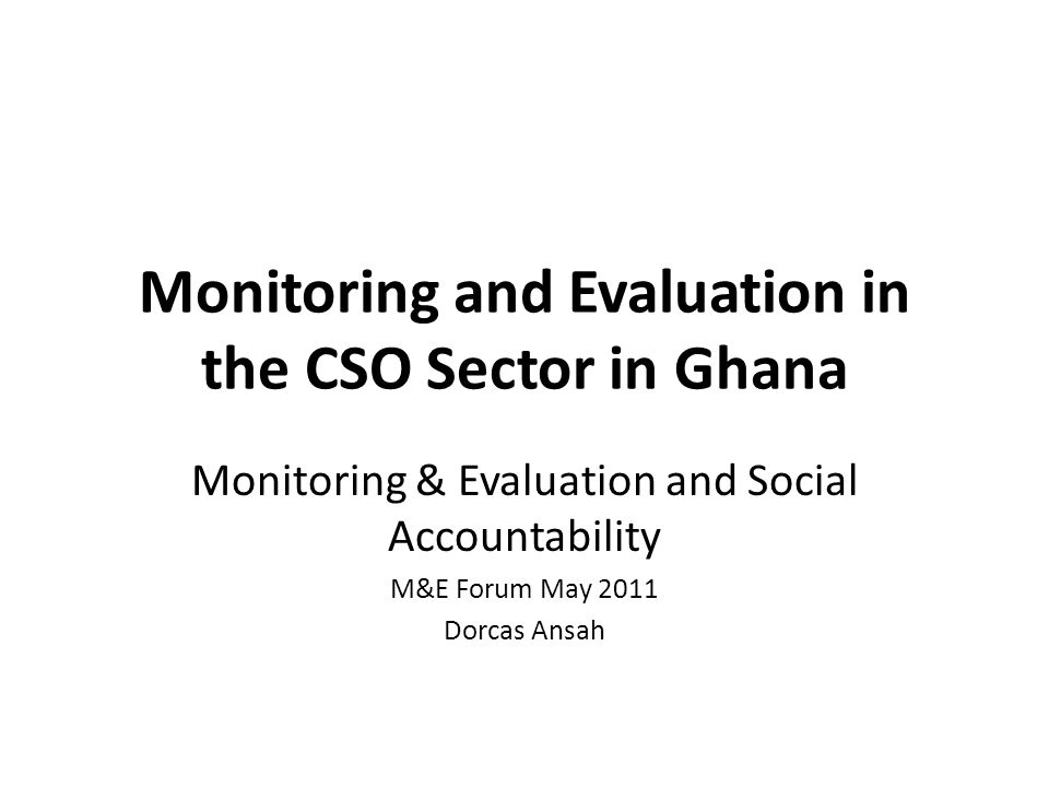 Using M&E to achieve increased impact in social accountability Clearly articulating expected results Benchmarking and identifying milestones leading to the achievement of the result Ensuring that internal systems generate the information for the milestones.