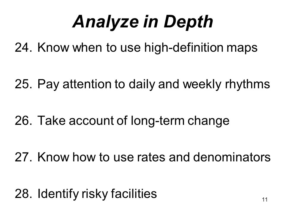 11 Analyze in Depth 24. Know when to use high-definition maps 25.