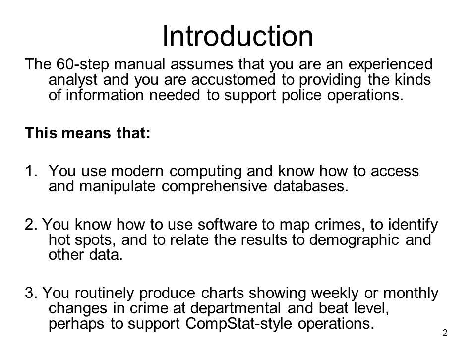 13 Analyze in Depth 34.Look for crime facilitators 35.