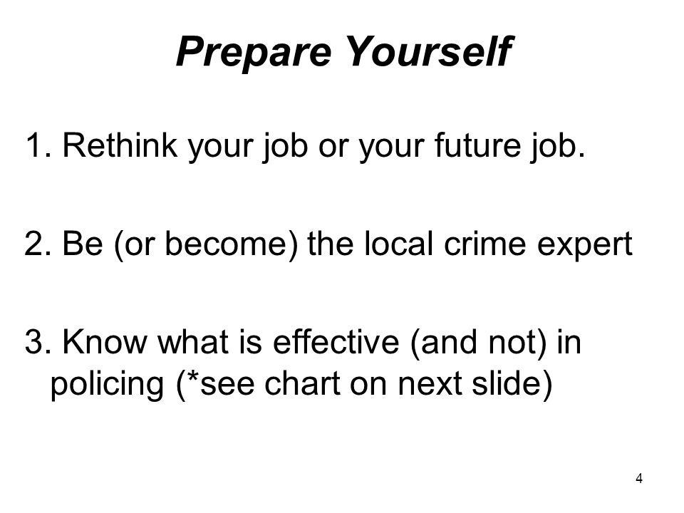 4 Prepare Yourself 1. Rethink your job or your future job.