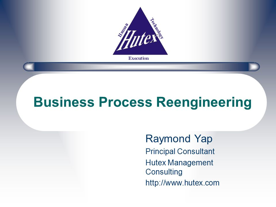 Business Process Reengineering The FUNDAMENTAL rethinking and RADICAL redesign of business PROCESSES to bring about DRAMATIC improvements in critical, contemporary measures of performance, such as cost, quality, service and speed. -Hammer, Champy (1993)