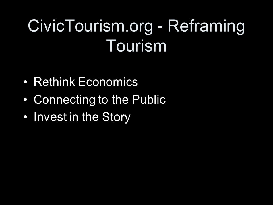 Convergent Evolution in Community Planning Civic Tourism Scenic Byways Experience Economy Sustainable Communities