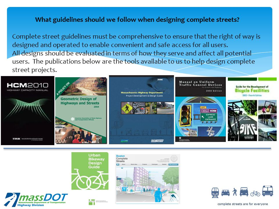 What guidelines should we follow when designing complete streets.