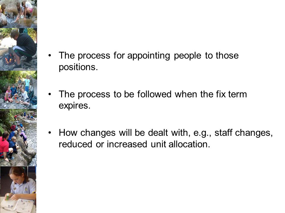 The process for appointing people to those positions.