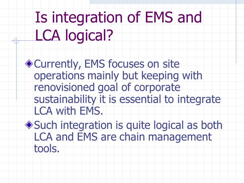 Is integration of EMS and LCA logical.
