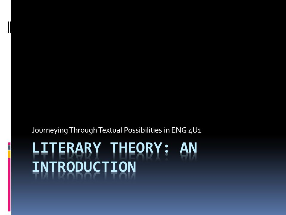 Overview 1.What is Literary Theory. 2. Marxist Literary Theory 3.