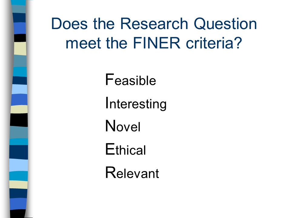 Does the Research Question meet the FINER criteria.