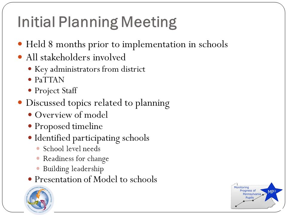 Meeting with Principals Met with principals from three participating schools Provided overview of model Question and Answer Discussed Professional Development Needs Discussed how to present to staff