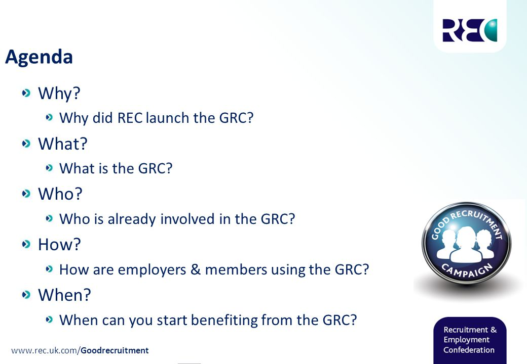 Why. Why did REC launch the GRC. What. What is the GRC.