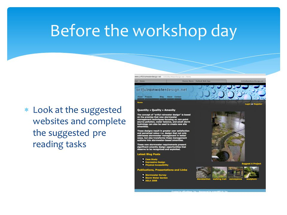 Before the workshop day  Look at the suggested websites and complete the suggested pre reading tasks