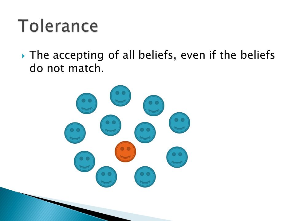  The accepting of all beliefs, even if the beliefs do not match.