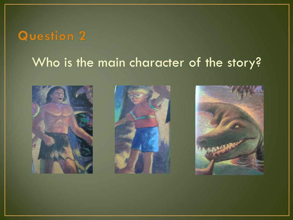 Who is the main character of the story