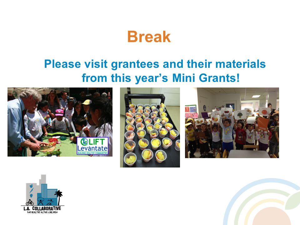 Break Please visit grantees and their materials from this year's Mini Grants!