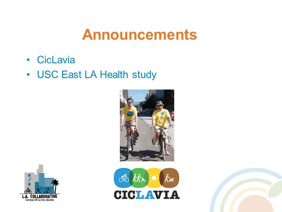 Announcements CicLavia USC East LA Health study