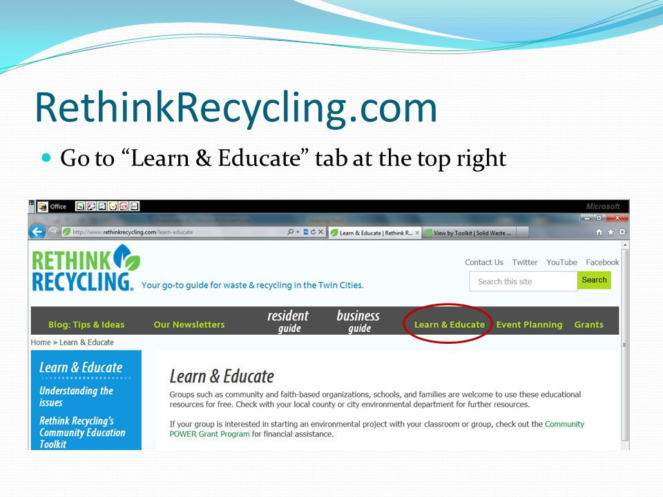 RethinkRecycling.com Go to Learn & Educate tab at the top right