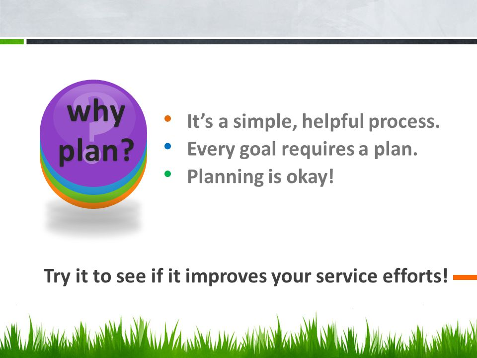 It's a simple, helpful process. Try it to see if it improves your service efforts.