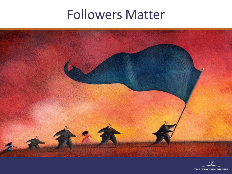 Followers Matter