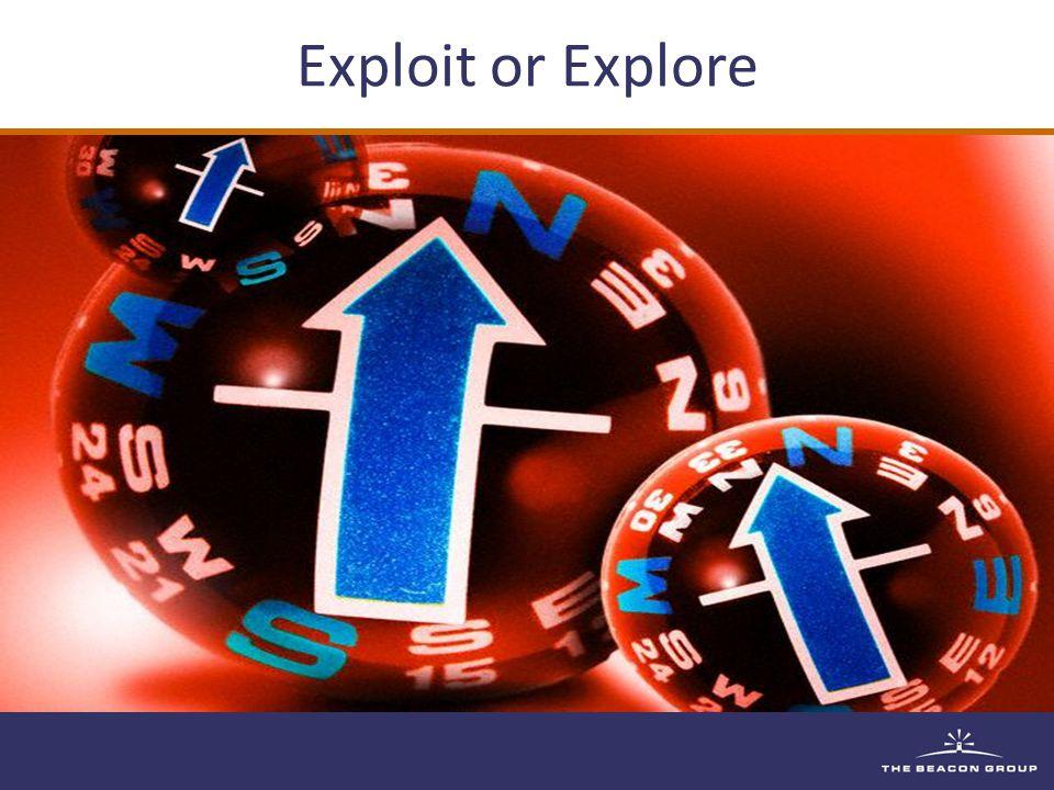 Exploit or Explore