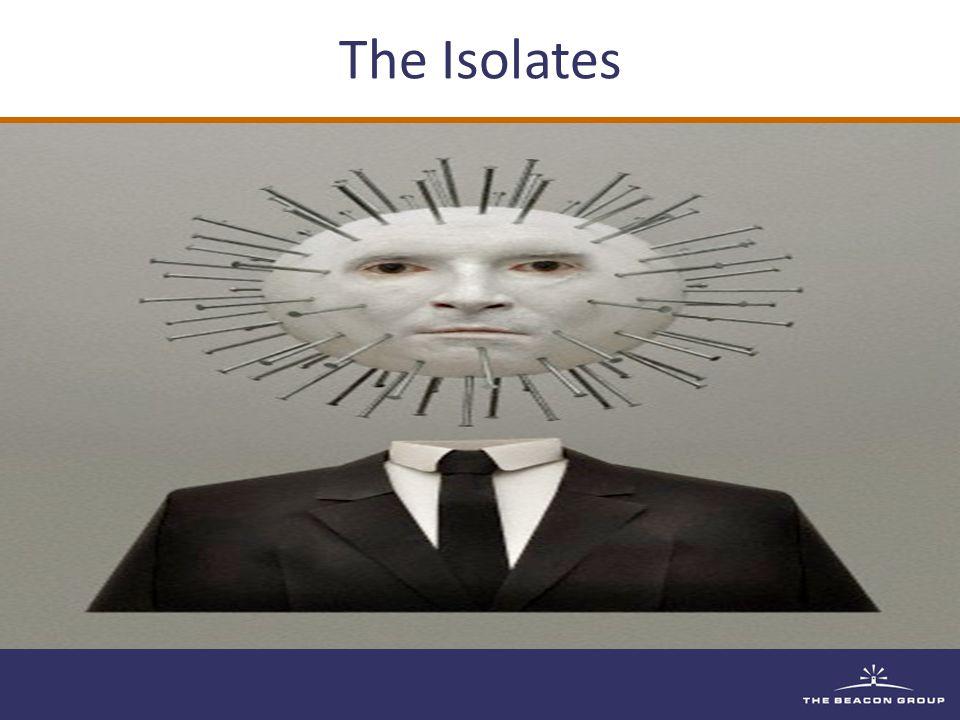 The Isolates