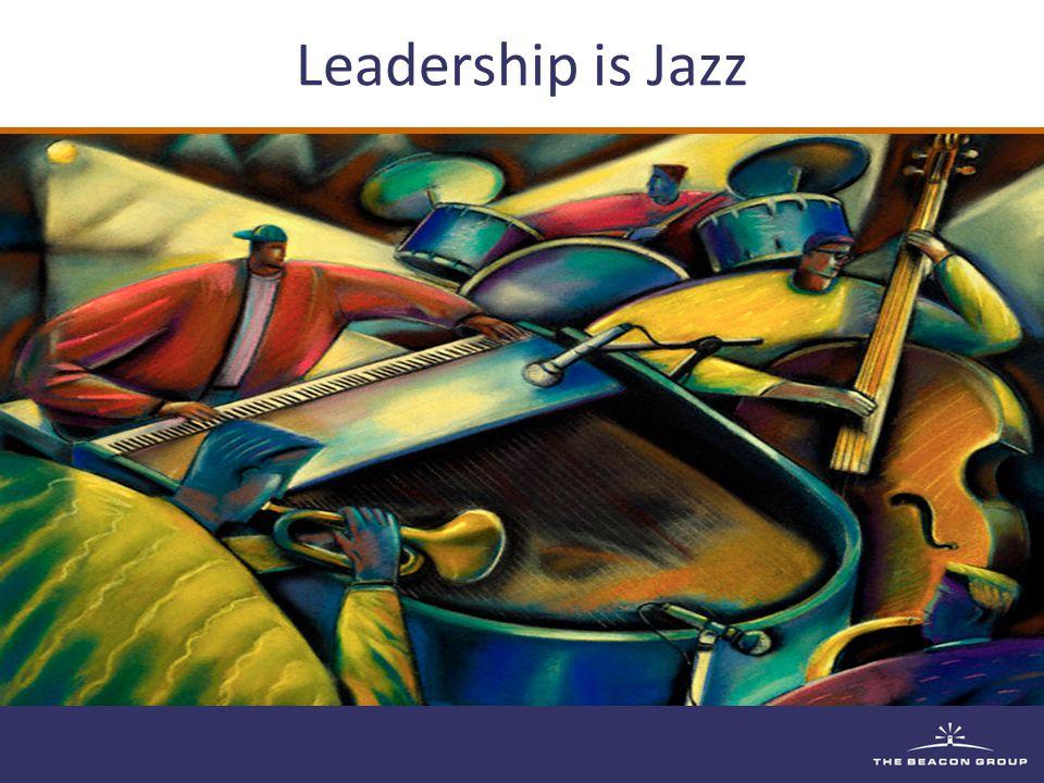 Leadership is Jazz