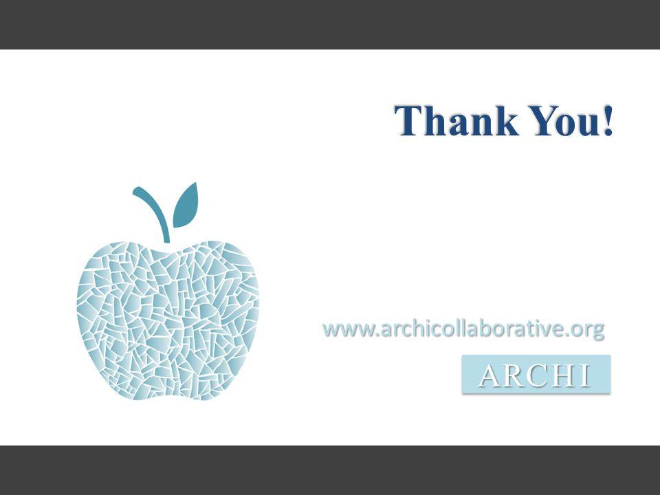 www.archicollaborative.orgARCHI Thank You!