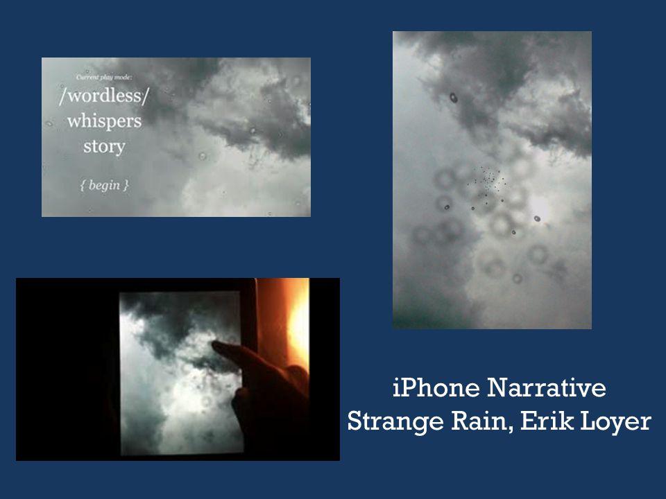 iPhone Narrative Strange Rain, Erik Loyer