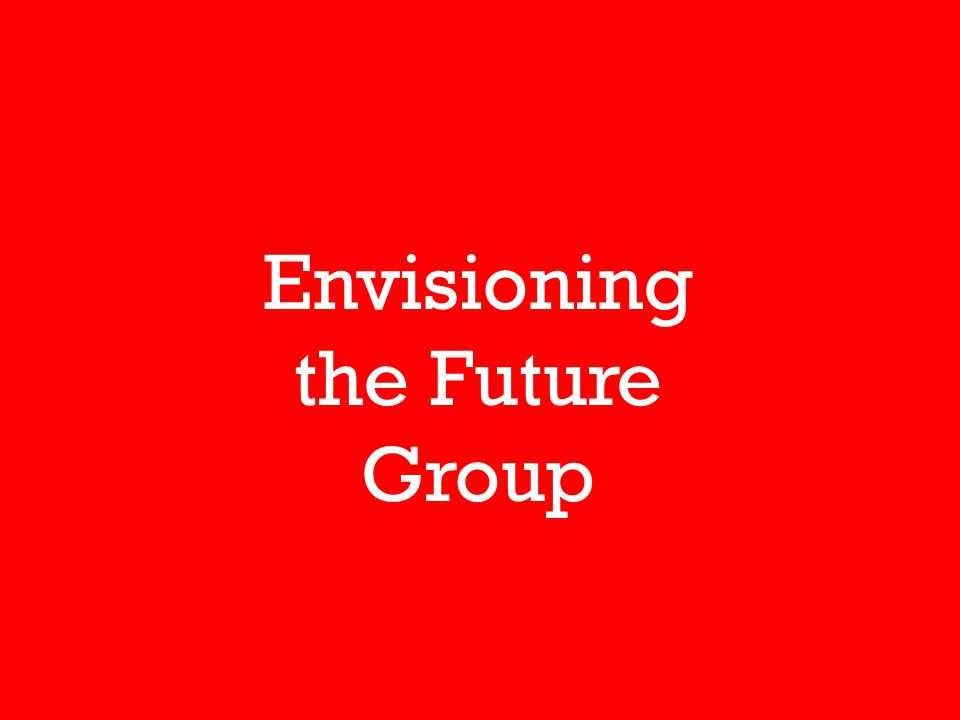 Envisioning the Future Group